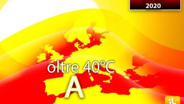 Meteo: ESTATE 2020, CALDO ECCEZIONALE con picchi oltre i 40°C e AFA alle stelle.
